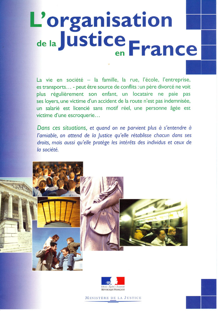 dissertation organisation justice france En france il est nomm par le garde des sceaux dissertation organisation justice an absolute standard is a fixed specification of a set of skills or abilities.